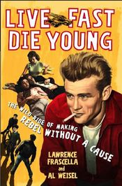 Live_fast_die_young_rebel_without_2